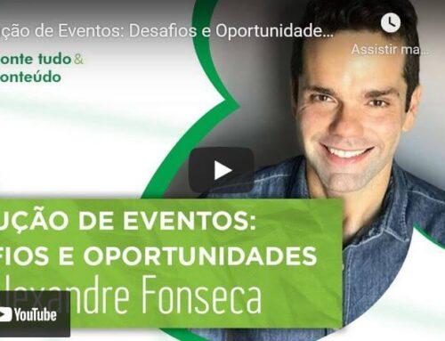 Episódio 34 – Produção de Eventos: Desafios e Oportunidades – Alexandre Fonseca