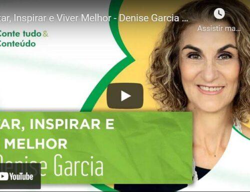 Episódio 35 – Meditar, Inspirar e Viver Melhor – Denise Garcia